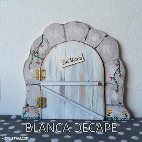 Puerta Ratoncito Pérez. Blanca decapé