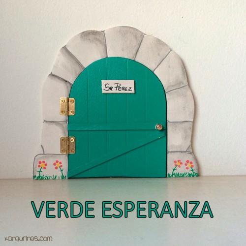 Puerta Ratoncito Pérez. Verde esperanza