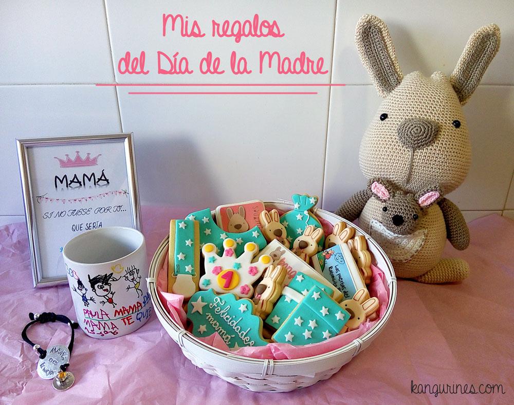 Mis regalos del Día de la Madre