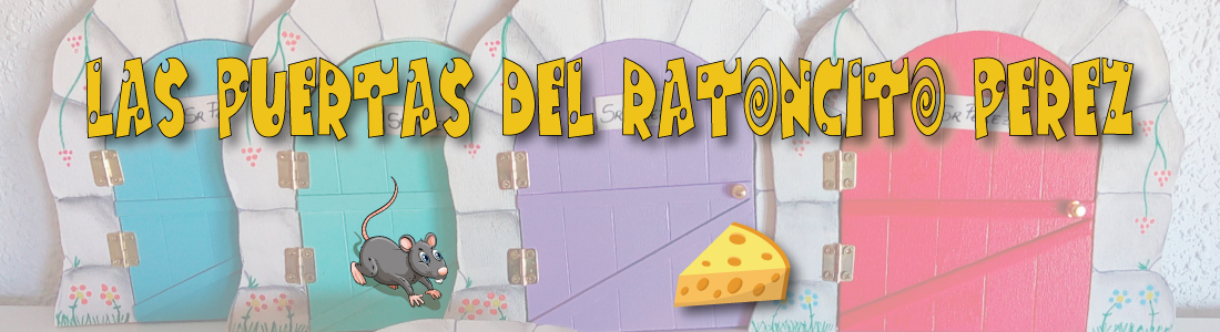 Puertas Ratoncito Pérez