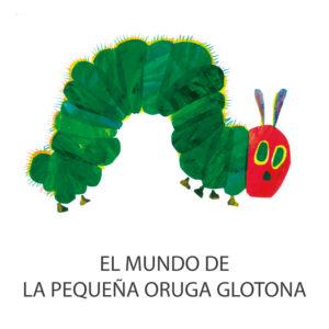 El mundo de la pequeña oruga glotona
