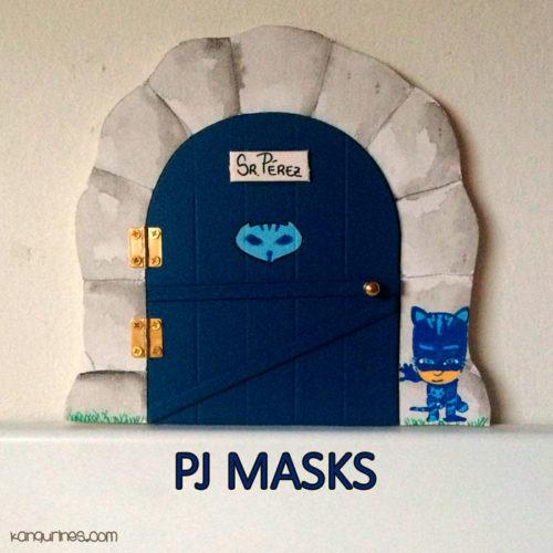 Puerta Ratoncito Pérez. PJ Masks